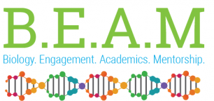 B.E.A.M. Biology Engagement Academics Mentorship
