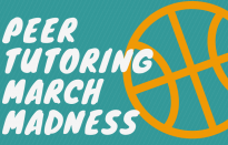 Peer Tutoring March Madness
