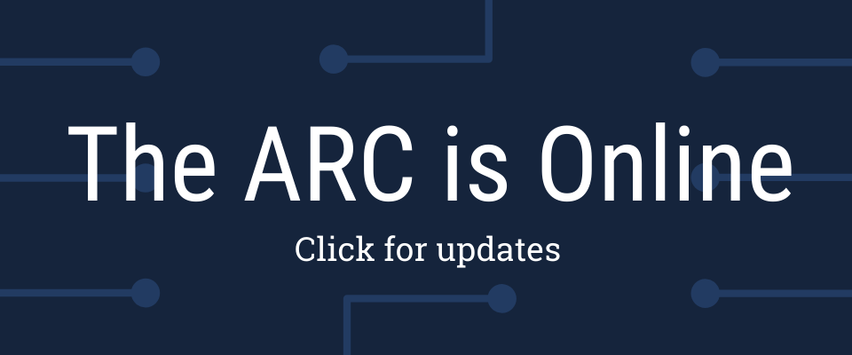 The ARC is Online. Click for updates